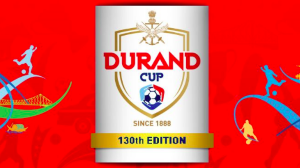 130th edition of Durand Cup